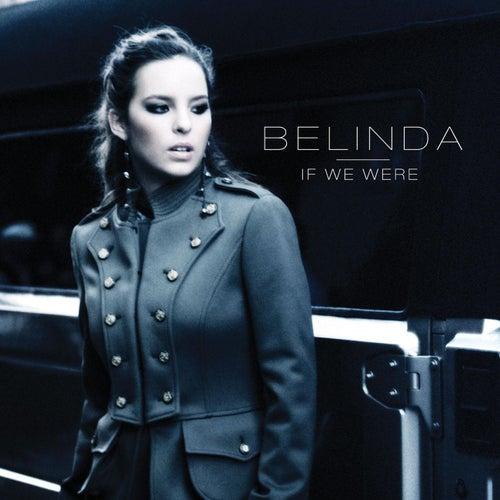 If We Were de Belinda