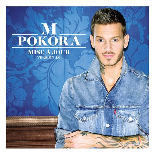 Mise à jour [nouvelle version 2.0] (nouvelle version 2.0) de M. Pokora