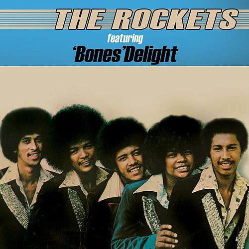 Featuring Bones Delight de The Rockets