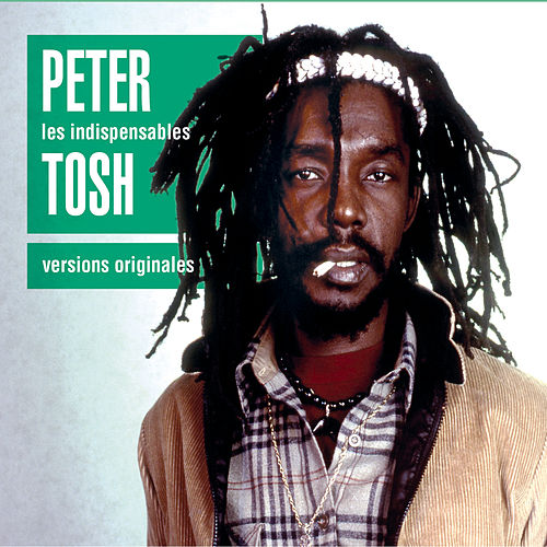 Les Indispensables by Peter Tosh