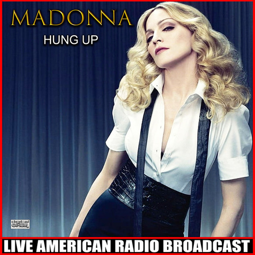 Hung Up (Live) by Madonna