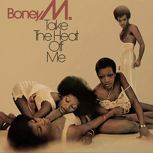 Take The Heat Off Me fra Boney M.