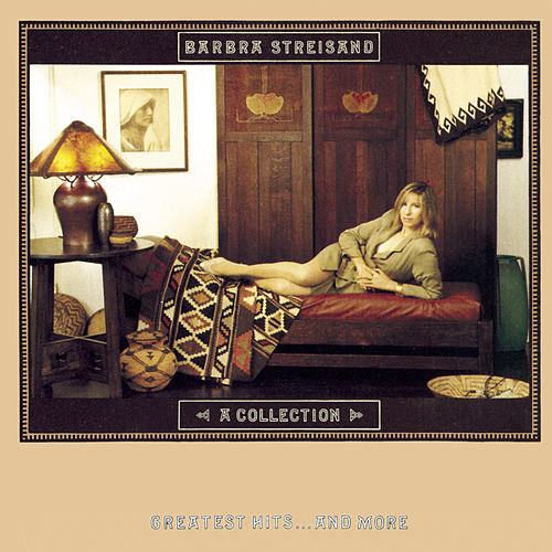 A Collection Greatest Hits...And More by Barbra Streisand