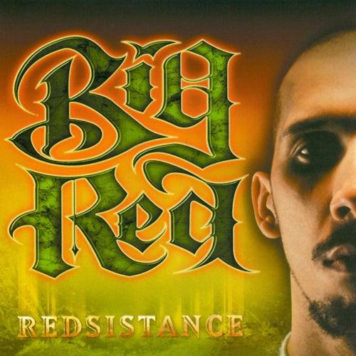 Redsistance von Big Red