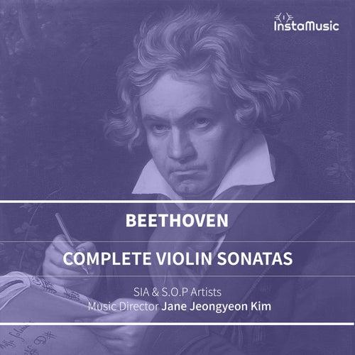 Beethoven : Complete Violin Sonatas (SIA & S.O.P) de Sia
