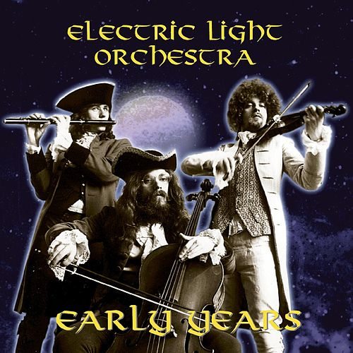 The Early Years de Electric Light Orchestra