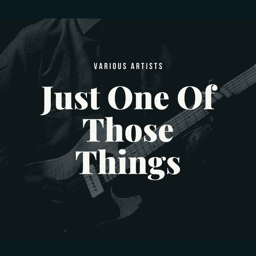 Just One Of Those Things von Various Artists