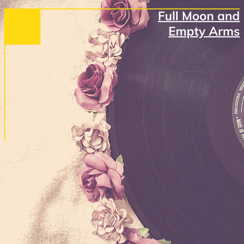 Full Moon and Empty Arms de Various Artists