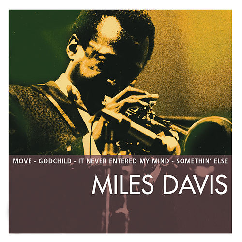 Essential de Miles Davis