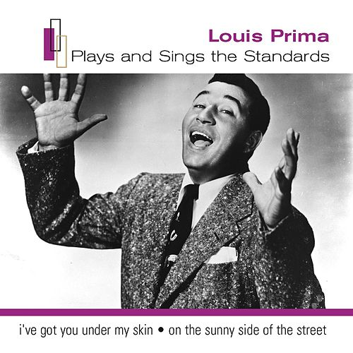 Louis Prima Plays The Standards by Louis Prima