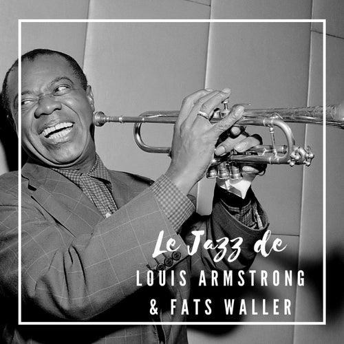Le Jazz de Louis Armstrong & Fats Waller von Louis Armstrong