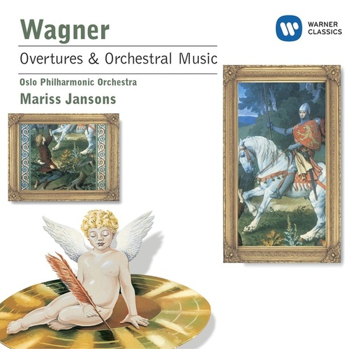 Wagner: Overtures and Preludes from the Operas by Mariss Jansons