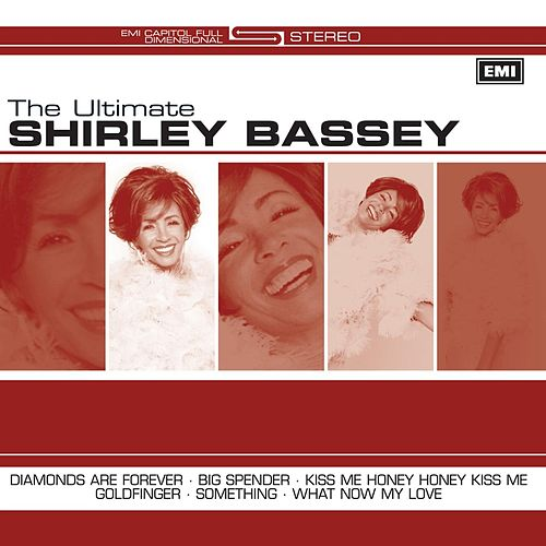 The Ultimate Shirley Bassey by Shirley Bassey