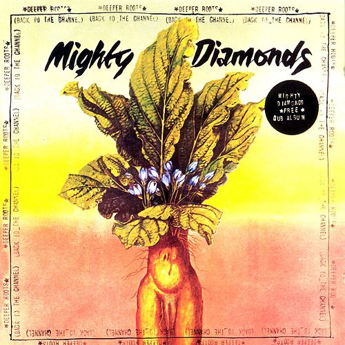 Deeper Roots (Back At The Channel) von The Mighty Diamonds