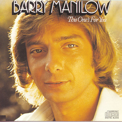 This One's For You de Barry Manilow
