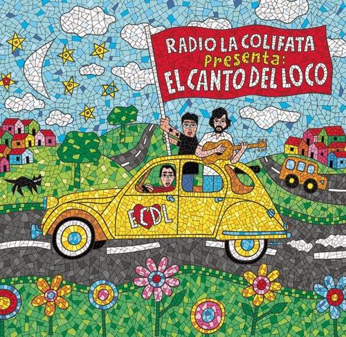 Radio La Colifata Presenta: El Canto Del Loco de El Canto Del Loco