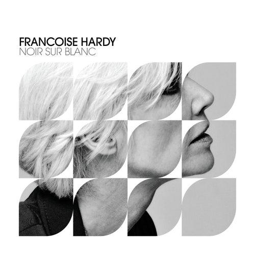 Noir Sur Blanc de Francoise Hardy