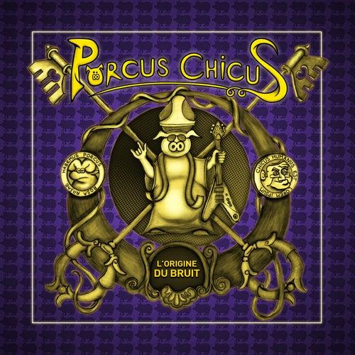 L'origine du bruit by Porcus Chicus