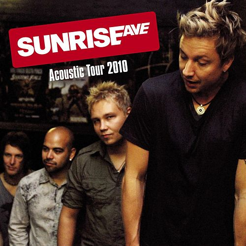 Acoustic Tour 2010 von Sunrise Avenue