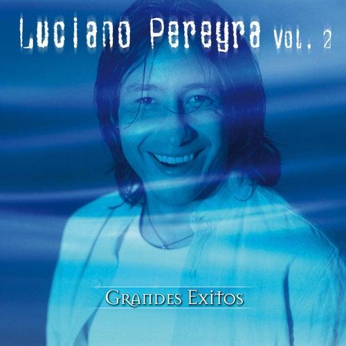 Grandes Éxitos (Vol. 2) de Luciano Pereyra