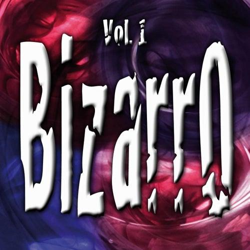 Bizarro Vol. 1 de Various Artists