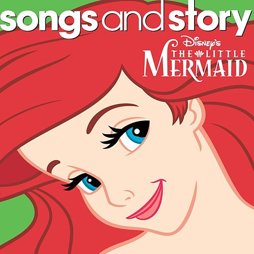 Songs And Story: The Little Mermaid de Various Artists