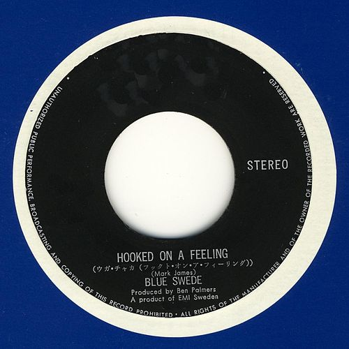 Hooked on a Feeling - Remixes von Blue Swede
