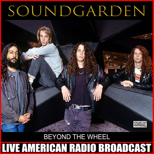 Beyond The Wheel (Live) by Soundgarden