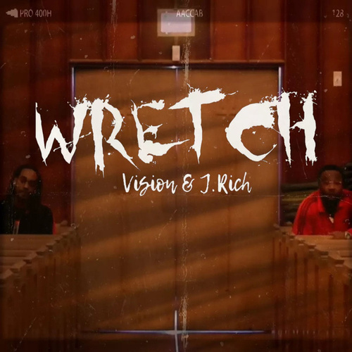 Wretch by Vision