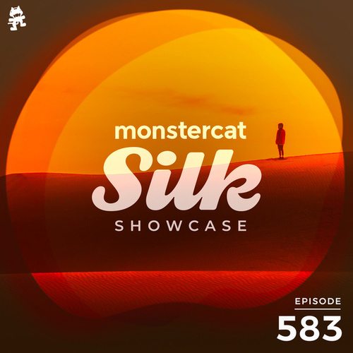 Monstercat Silk Showcase 583 (Hosted by A.M.R) by Monstercat Silk Showcase
