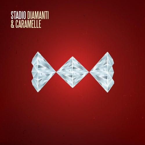 Diamanti E Caramelle di Stadio