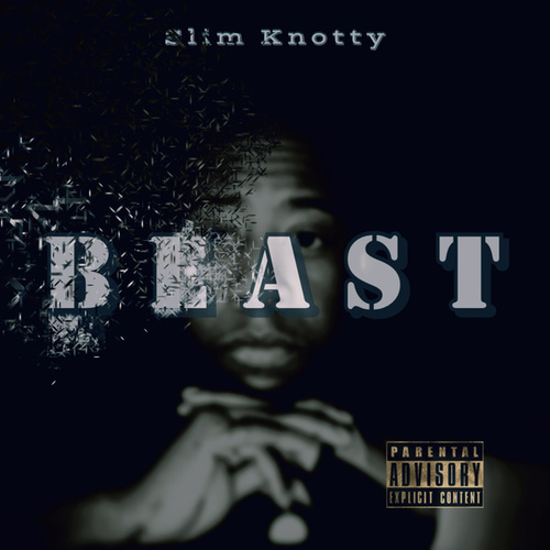 Beast by Slim Knotty