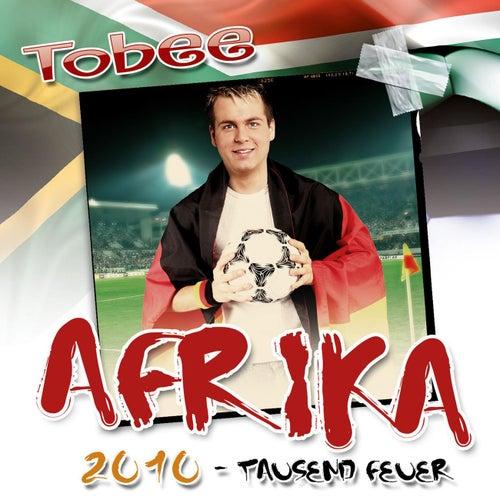 Afrika 2010 (Tausend Feuer) von Tobee
