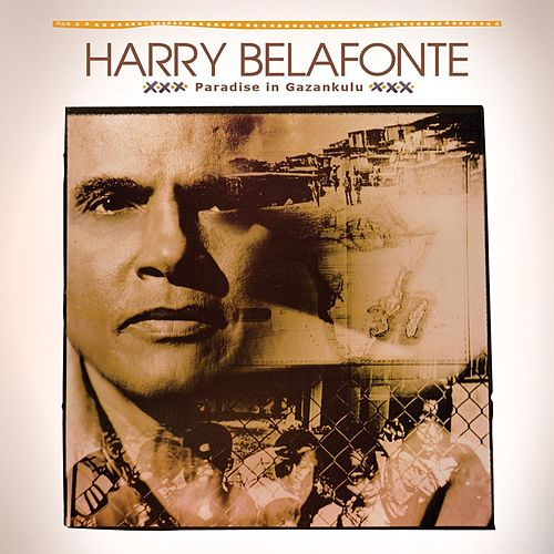 Paradise In Gazankulu de Harry Belafonte