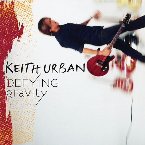 Defying Gravity von Keith Urban