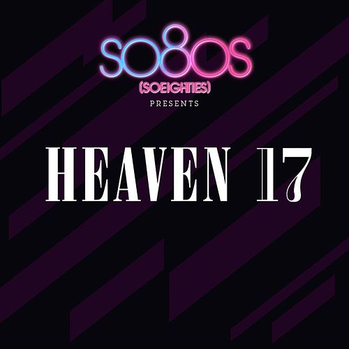 Heaven 17 - so80s (compiled by Blank & Jones) von Heaven 17