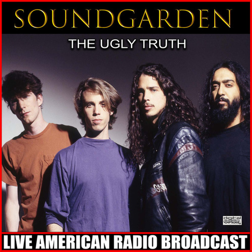 The Ugly Truth (Live) by Soundgarden