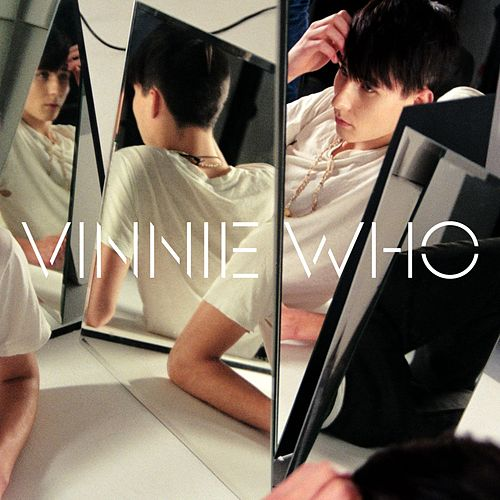 What You Got Is Mine by Vinnie Who