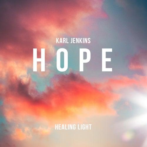 Healing Light: Hope de Karl Jenkins