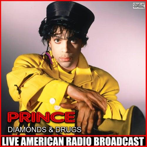 Diamonds & Drugs (Live) de Prince