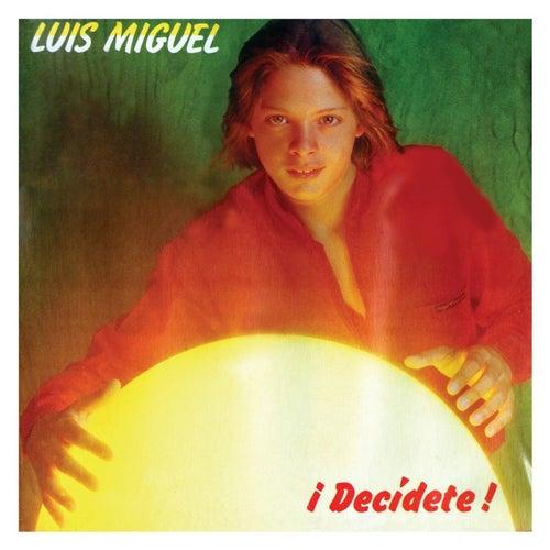 Decidete de Luis Miguel