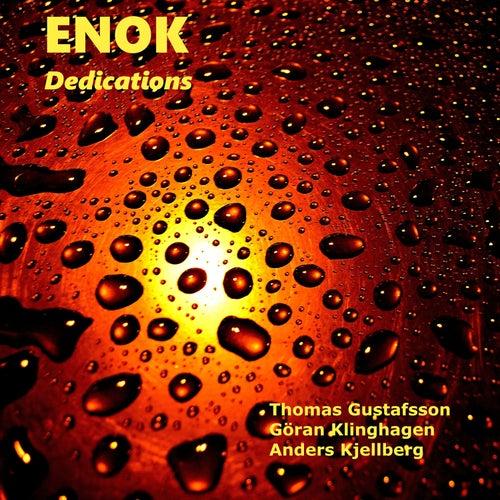 Dedications by Enok