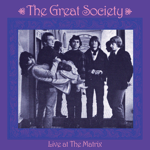 Live at the Matrix by The Great Society
