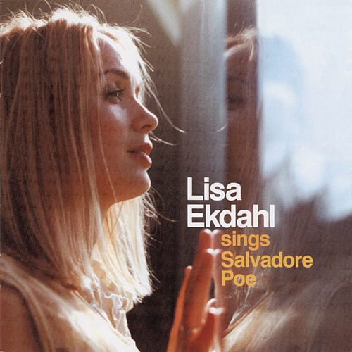 Lisa Ekdahl Sings Salvadore Poe by Lisa Ekdahl