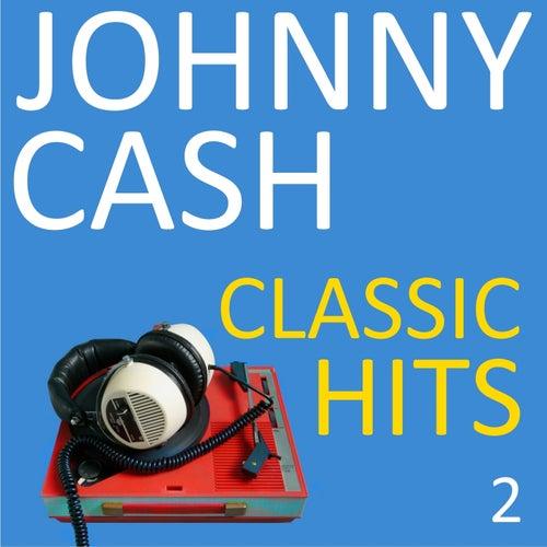 Classic Hits, Vol. 2 von Johnny Cash