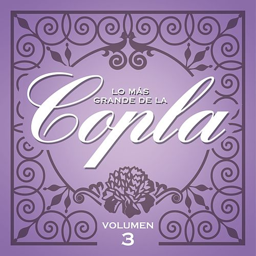 Lo Más Grande De la Copla - Vol 3 de Various Artists
