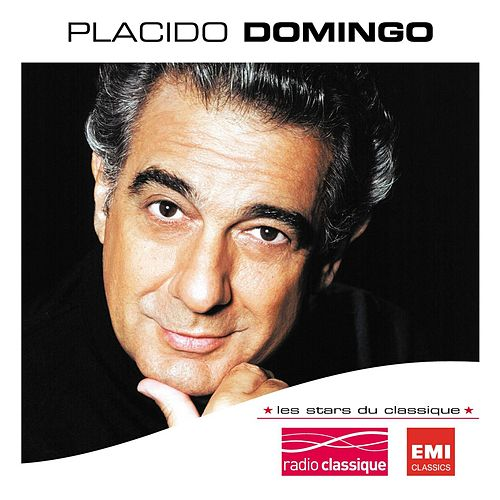 Les Stars Du Classique : Placido Domingo by Plácido Domingo