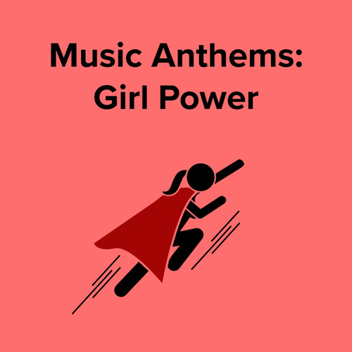 Music Anthems : Girl Power by Various Artists