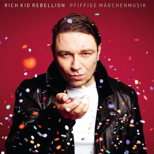 Pfiffige Mädchenmusik von Rich Kid Rebellion
