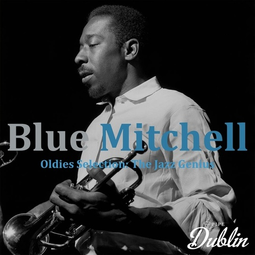 Oldies Selection: The Jazz Genius by Blue Mitchell